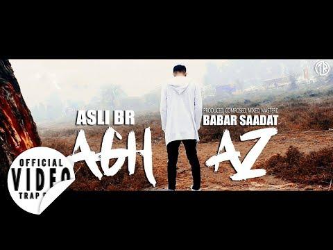 AGHAAZ - Asli BR (Prod. By Babar Saadat) | Desi HipHop \ Trap | Urdu Rap
