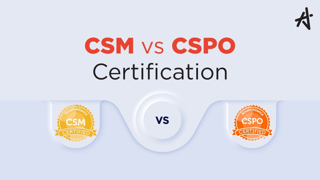 Csm Vs Cspo Certification Which Certification Is Best For You