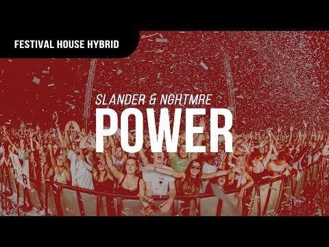 Slander & NGHTMRE - Power
