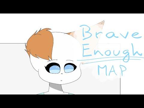 Flipaclip | Brave Enough MAP | Part 7
