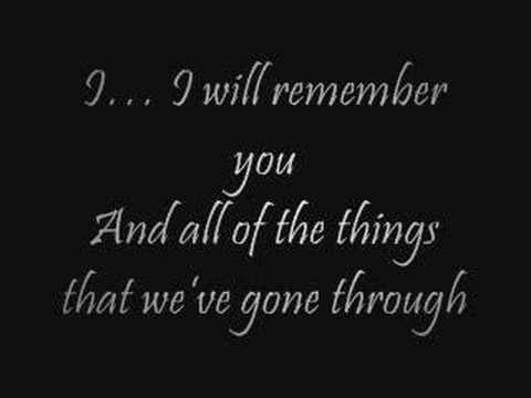 I Will Remember You- Ryan Cabrera