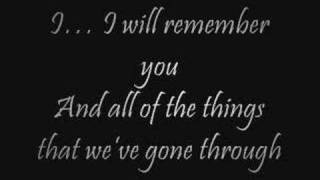 I Will Remember You- Ryan Cabrera