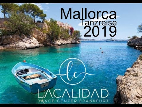 Mallorca Community Dance Trip 2019 by LaCalidad Dance Center Frankfurt