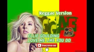 Ellie Goulding Love Me Like You Do Reggae Version.mp3