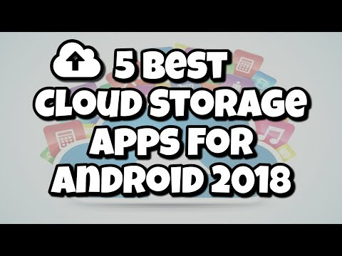 Top 5 Best Cloud Storage Apps For Android (2018)