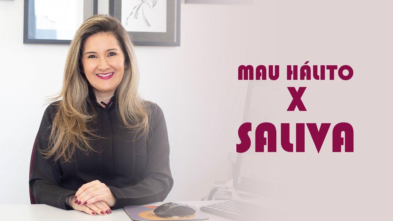 SALIVA X MAU HÁLITO
