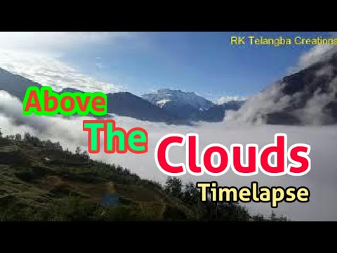 Above The Clouds (A wonderful Timelapse video of floating clouds) #lahaulspiti #Lahaul #Spiti