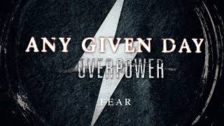 Any Given Day - Fear (Official Audio Stream)