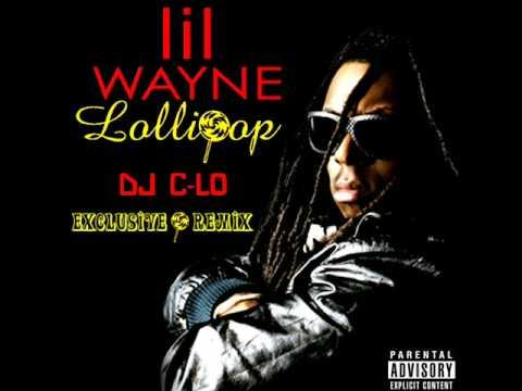 Lollipop (DJ C-Lo Extended Remix) - Lil' Wayne