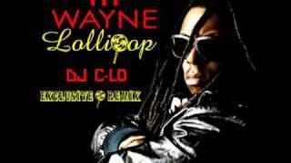 Lollipop (DJ C-Lo Extended Remix) - Lil