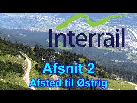 Interrail - Afsnit 2 (afsted til Østrig)