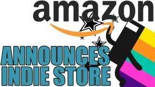 Amazon Announces Amazon Indie Games Store - Digital Download Platform for Indie Games PC & Mac