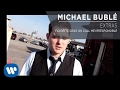 Michael Bublé Favorite Song On Call Me Irresponsible Extra mp3