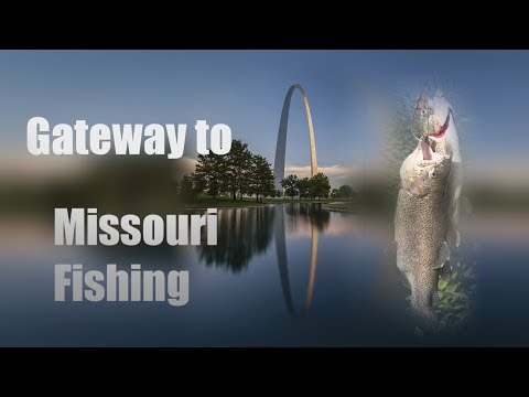 Gateway To Missouri Fishing