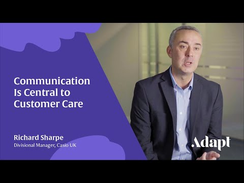 Casio: Communication Is Central To Customer Care