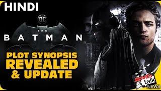 The Batman : Film Plot Revealed & Updates [Explained In Hindi]