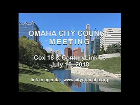 Omaha Nebraska City Council meeting July 10, 2018