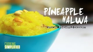 Special Pineapple Dessert  Pineapple Halwa Recipe by Cooking Simplified