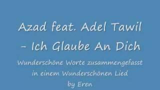 Azad feat Adel Tawil Ich Glaube An Dich