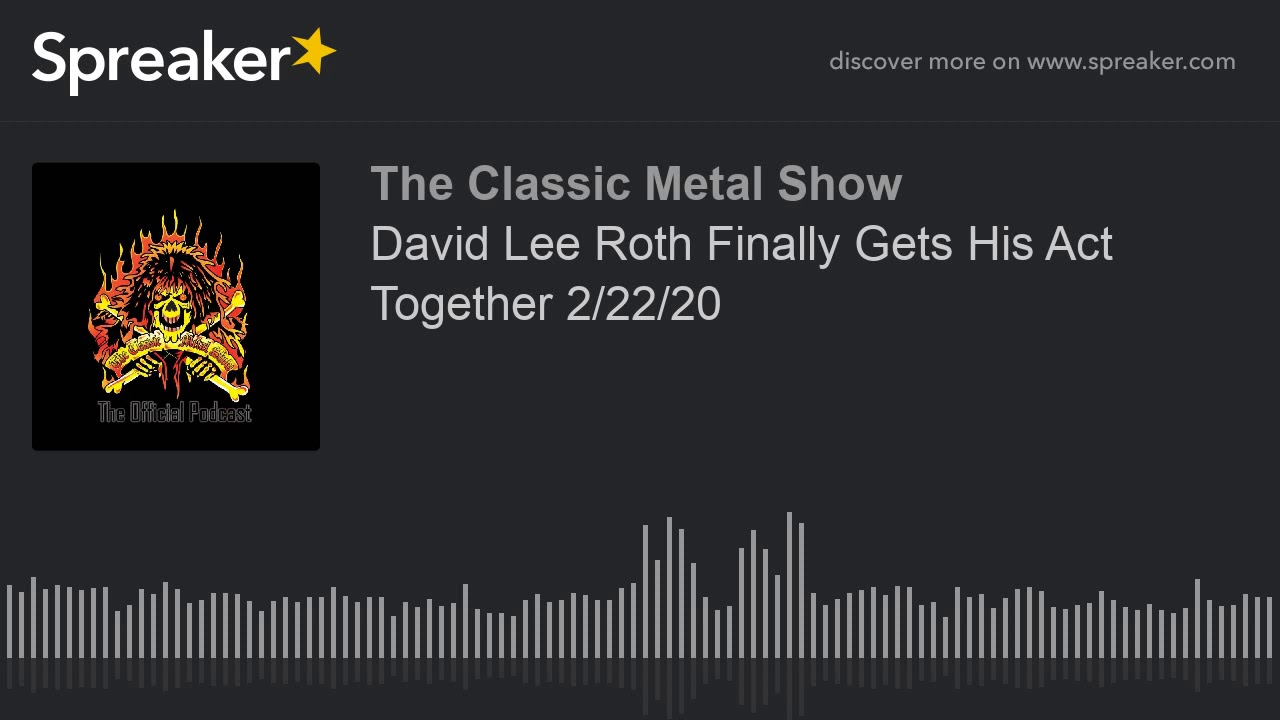 CMS HIGHLIGHT - David Lee Roth Finally Gets His Act Together - 2 22 20