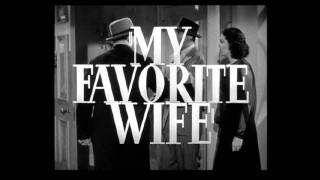Trailer: My favorite Wife (1940) with Cary Grant