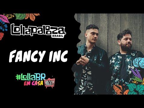 #LollaBRemCasa com Fancy Inc (Live)