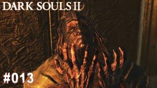 DARK SOULS 2 | #013 - Die Verlorene Sünderin | Let's Play Dark Souls (Deutsch/German)