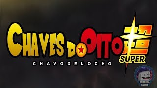 Chaves do Oito Super  OP 2