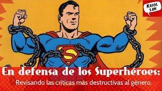 En defensa de los superhéroes: Revisando críticas al género a través de la historia