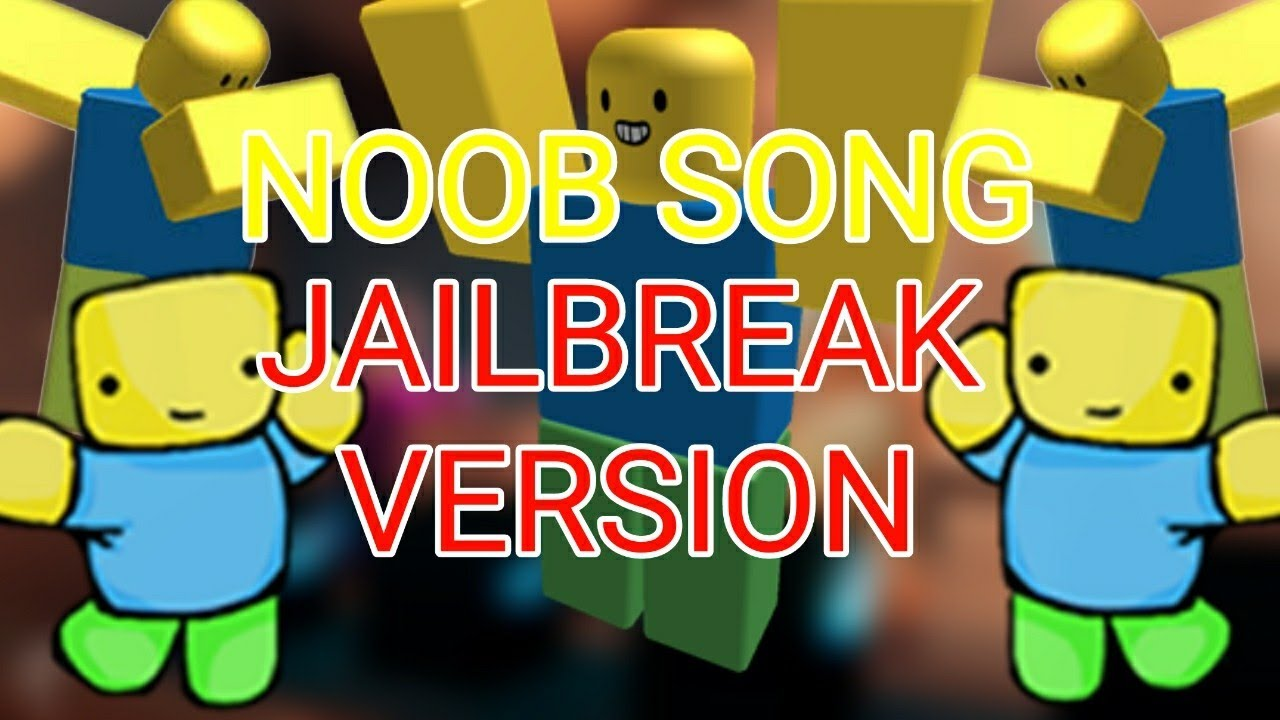 Jailbreak Noob Song Roblox Music Video Roblox Youtube