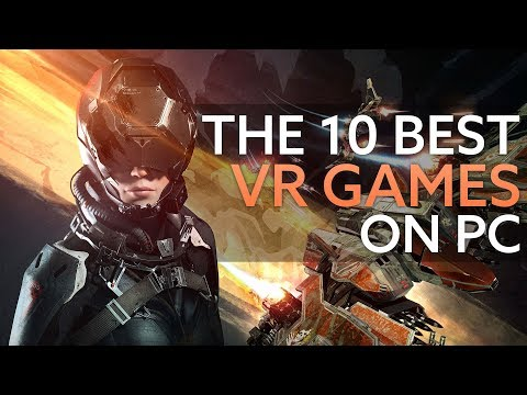 The best VR games on PC | PCGamesN