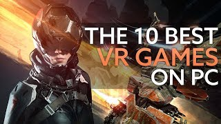 The 10 best VR games on PC