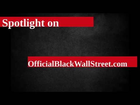 Spotlight on Official Black Wallstreet Online Directory| Black History