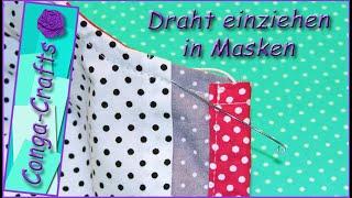 #113 – Draht einziehen / einnähen in Rundmaske + Maske Asia DIY, wire for nose area in mask