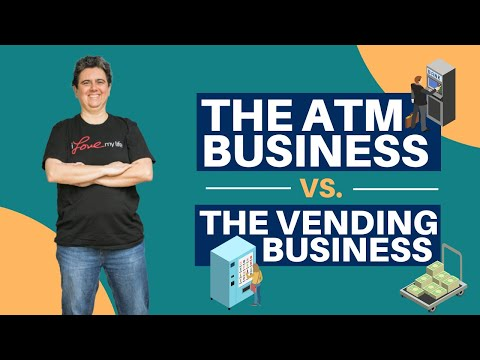 The ATM Business Vs The Vending Business