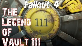 Fallout 4- The Legend of Vault 111