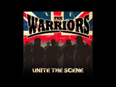 The Warriors - Unite the scene (Full Album)