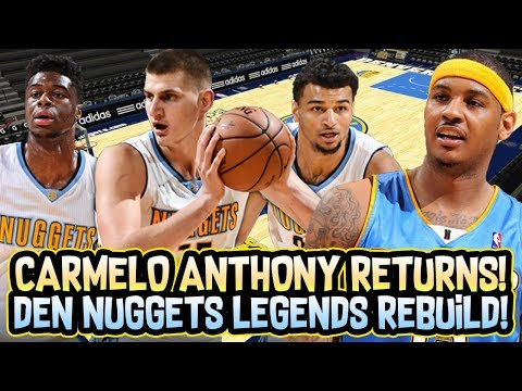 CARMELO ANTHONY DENVER NUGGETS LEGENDS REBUILD! NBA 2K18 MY LEAGUE