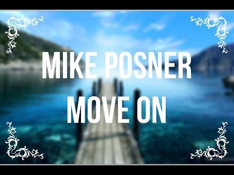 Mike Posner - Move On (lyrics)