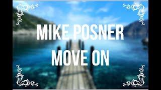 Mike Posner - Move on (lyrics) Video