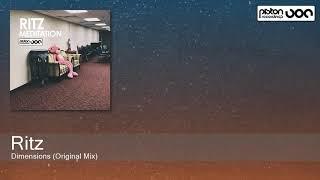Ritz - Dimensions (Original Mix) [Piston Recordings]