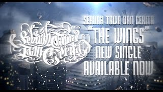 Sebuah Tawa Dan Cerita - The Wings (Lyric Video)