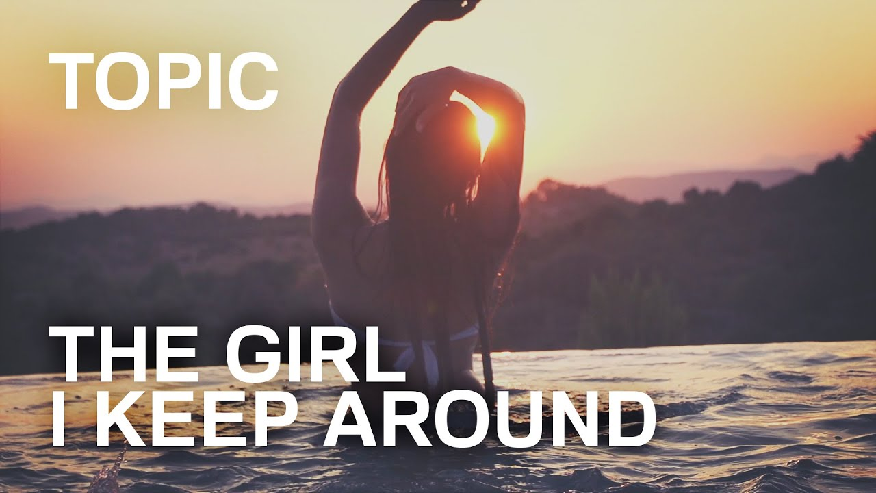"""TOPIC - THE GIRL I KEEP AROUND ft. Krism & BTHVN (OFFICIAL VIDEO) - Get the track """"THE GIRL I KEEP AROUND"""" here:"""