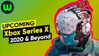 Top 25 Upcoming Xbox Series X Games for 2020 and Beyond