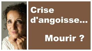 Crise d'angoisse...  La peur de mourir !