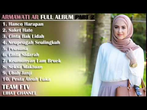 ARMAWATI AR Full Album - LIRIK LAGU ACEH - Part 4