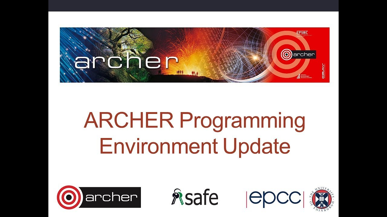 Download ARCHE Webinar : 180516 CRAY Programming Envioronment Update