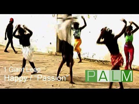 1 Giant Leap film: Happy / Passion