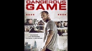 Опасная игра / Dangerous Game (2017) боевик