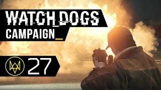 Watch Dogs Walkthrough Part 27 - Unstoppable Force (Act 3, Mission 3 - PC 1080p ULTRA HD)